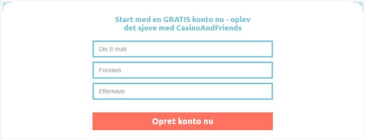 Casino and friends opret konto